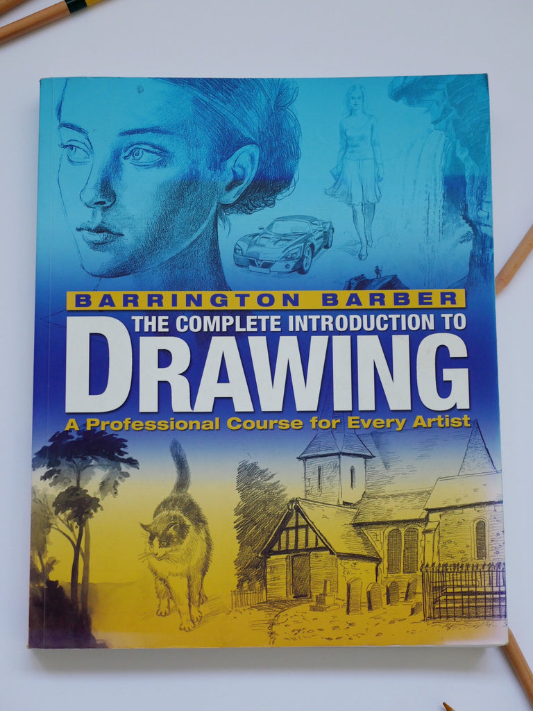 The Complete Introduction to Drawing - Barrington Barber / *SECOND HAND BOOK*