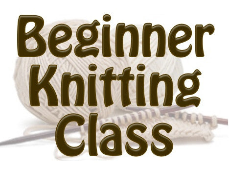 Beginner Knitting Class (2 Sessions)