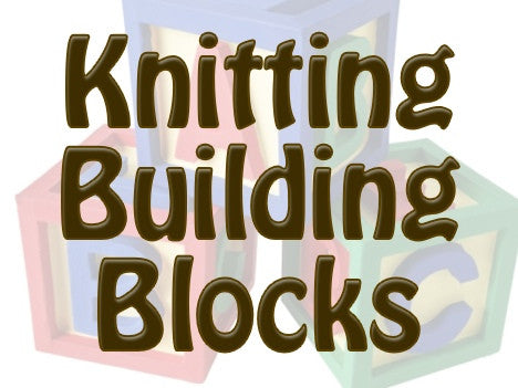 Knitting Building Blocks