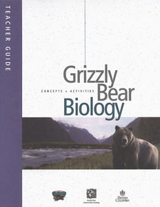 Grizzly Bear Biology Teacher and Student Guides