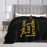 I  CAN'T BREATHE throw blanket soft warm black multi cotton blanket, 3 Size for you!