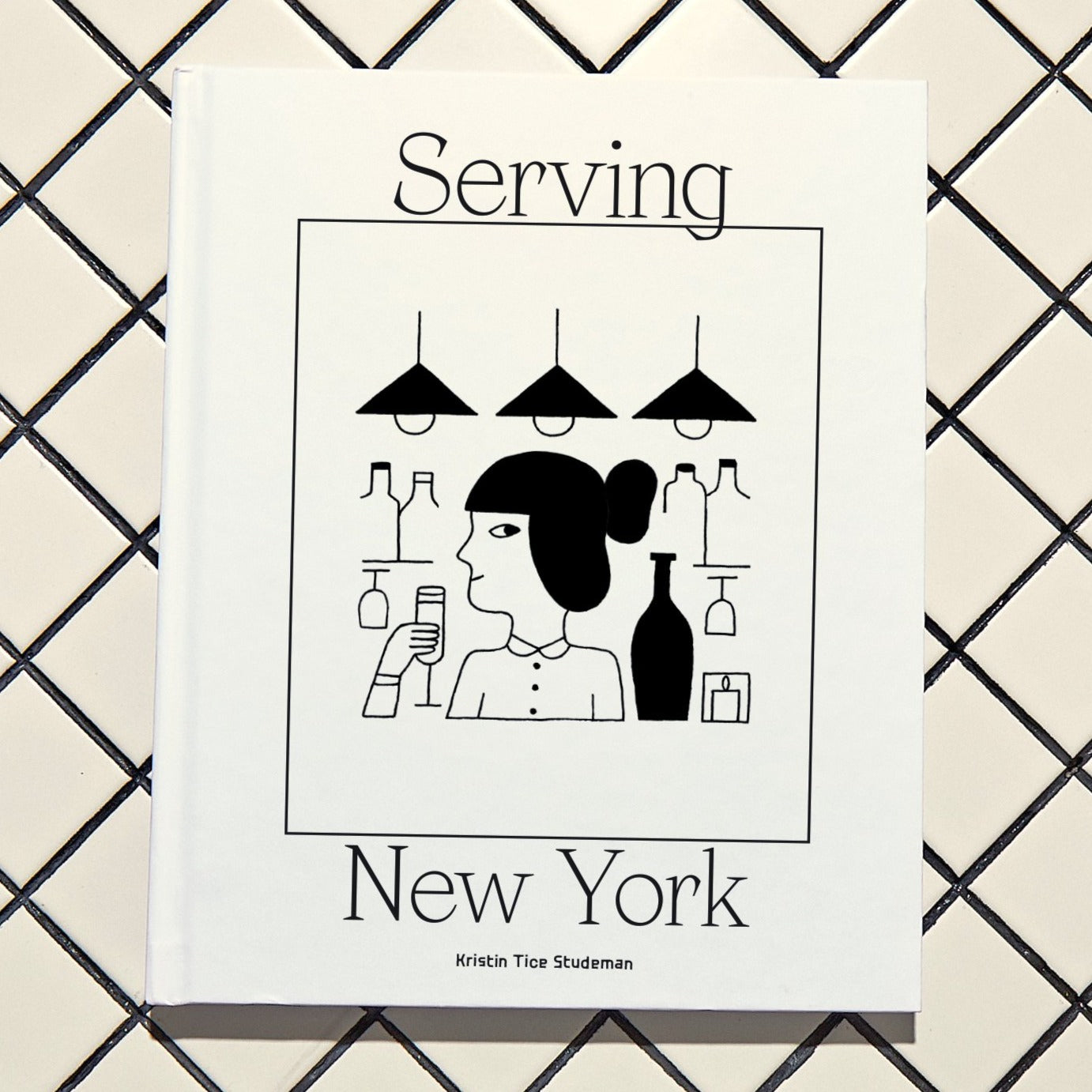 HARD COPY: Serving New York: For All The People Who Make NYC Dining Unforgettable