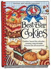 Best- Ever Cookies : Cookies 'Round the Calendar... Yummy, Easy-to-Make Favorites for All Occasions! (2011, Hardcover)