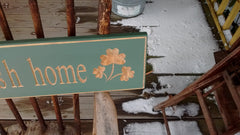 """Bless This Irish Home Sign"" - Green or Antique White Made in USA"