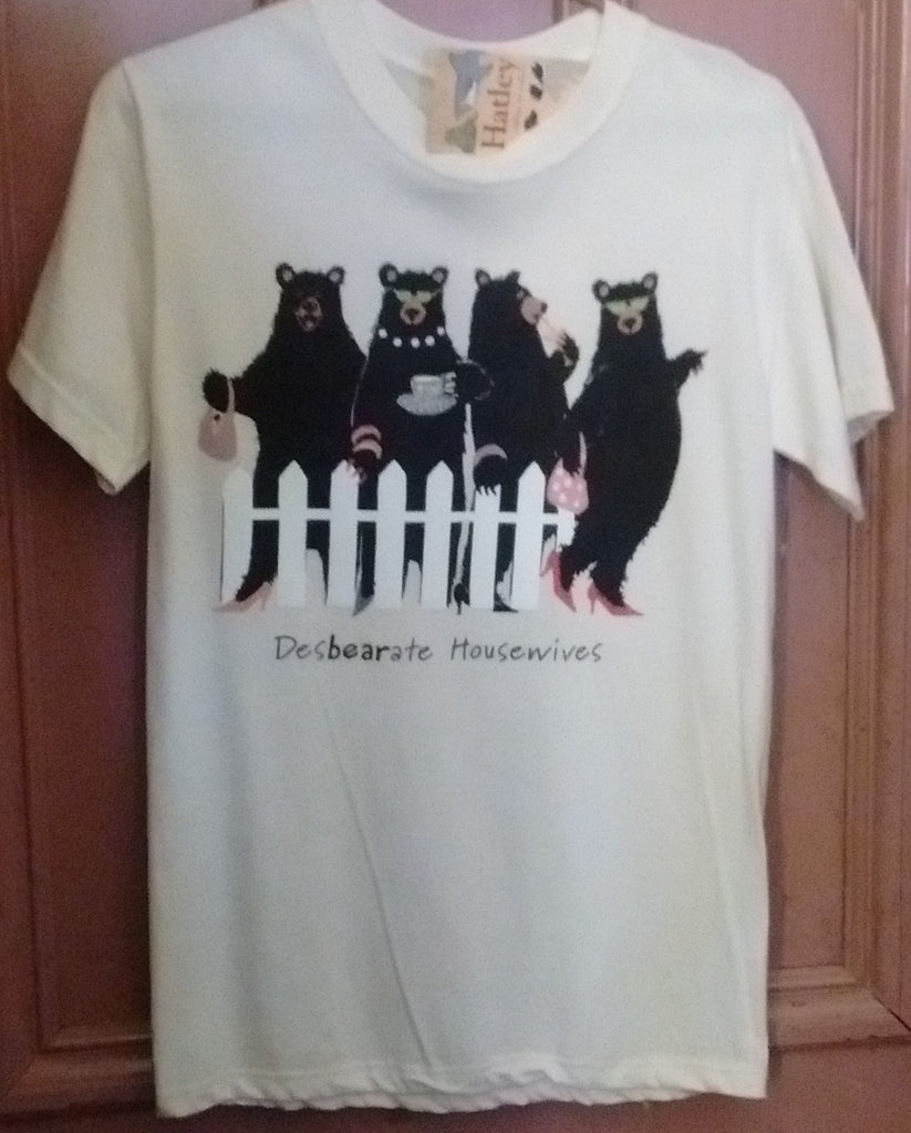 Hatley Desbearate Housewives T Shirt  Small Size White Unisex - Olde Church Emporium