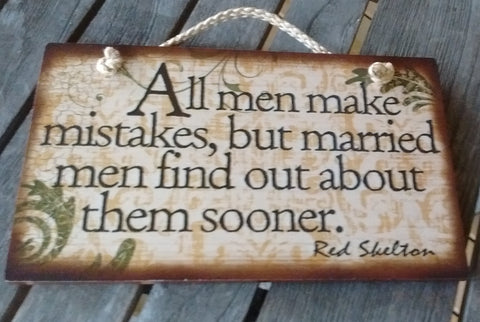 Wooden Sign Humor, Proverbs, Red Skelton Made in USA Free Shipping