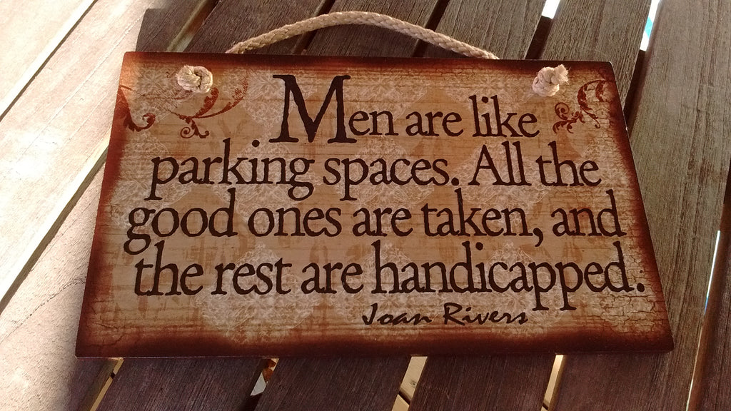 Wooden Sign Humor, Proverbs, Joan Rivers Made in USA Free Shipping