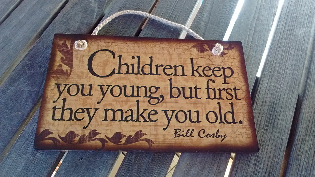 Wooden Sign Humor, Proverbs Bill Cosby Made in USA Free Shipping
