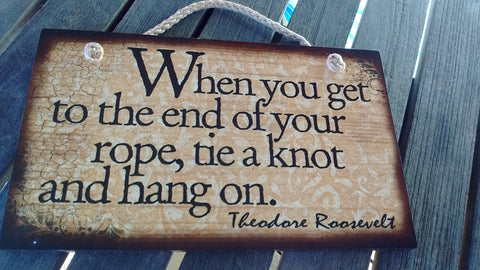 Wooden Sign Humor, Proverbs, Theodore Roosevelt Made in USA Free Shipping