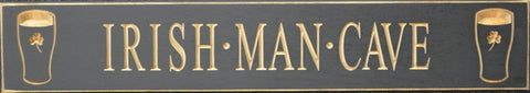 """Irish Man Cave"" Wooden Sign Made in USA"