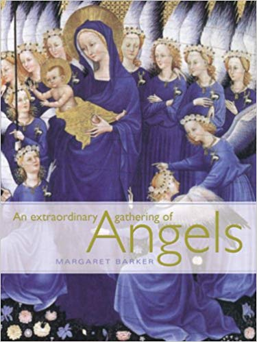 An Extraordinary Gathering of Angels by Margaret Barker New Hardcover – Illustrated, October 1, 2004 Free Shipping