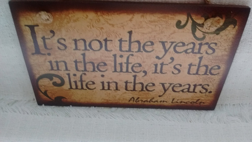 Wooden Sign  Humor, Proverbs, Lincoln  Made in USA Free Shipping