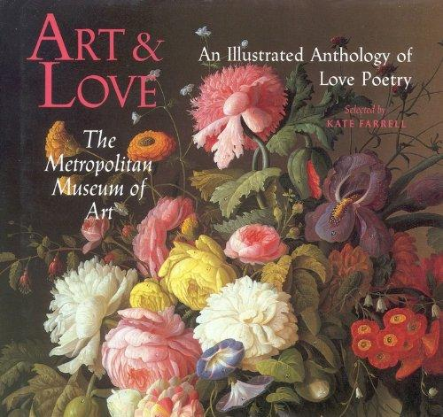 Art & Love: An Illustrated Anthology of Love Poetry by Kate Farrell (Author) Hardcover New– Sep 25 1990 Free Shipping - Olde Church Emporium