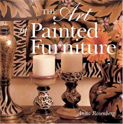 The Art of Painted Furniture  by Anita Rosenberg Hardcover New – March 1, 2005 Free Shipping