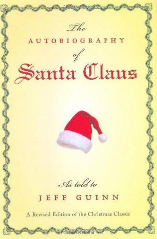 The Autobiography of Santa Claus Hardcover – October 27, 2003 New Free Shipping