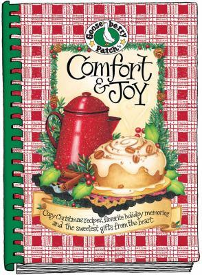 Comfort and Joy Cookbook: Cozy Christmas Recipes, Favorite Holiday Memories, by Gooseberry Patch
