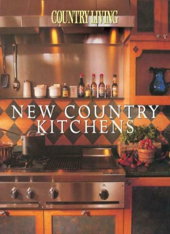 Country Living New Country Kitchens. 9781588163875 New Book Published 2004 Free Shipping