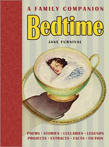 Bedtime: A Family Companion by Jane Furnival (Author) New Hardcover – Illustrated, October 1, 2004 Free Shipping - Olde Church Emporium