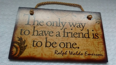 Wooden Sign Humor, Proverbs, Ralph Waldo Emerson Made in USA Free Shipping