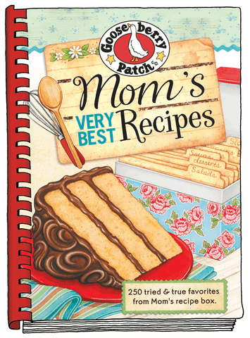 Mom's Very Best Recipes : 250 Tried and True Favorites from Mom Recipe Box by Gooseberry Patch (2011, Hardcover)