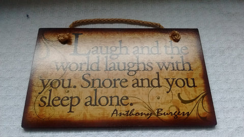 Wooden Sign Humor Proverbs Anthony Burgess Made in USA Free Shipping