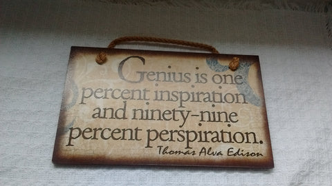 Wooden Sign Humor, Proverbs, Thomas Edison Made in USA Free Shipping