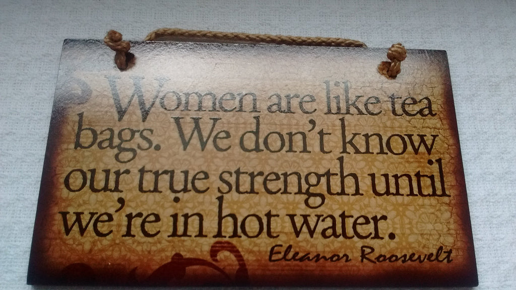 Wooden Sign Humor, Proverbs, Eleanor Roosevelt Made in USA Free Shipping - Olde Church Emporium
