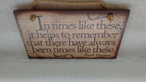 Wooden Sign Humor, Proverbs, Paul Harvey Made in USA Free Shipping