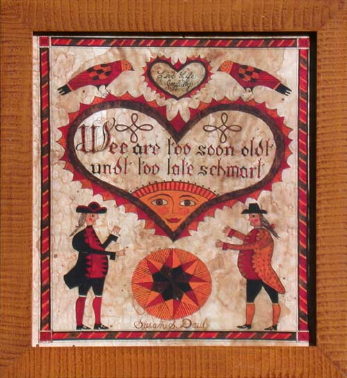 Fraktur - We are Too Soon Oldt American Folk Art, Collectible, Affordable Art