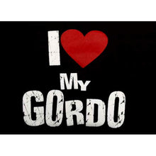 "Load image into Gallery viewer, ""I Love My Gordo"" Womens T-Shirt"