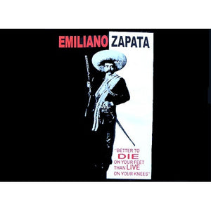 "Emiliano Zapata ""Better To Die"""