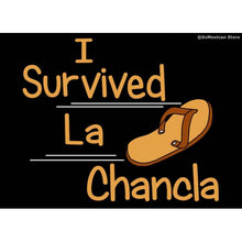 "Load image into Gallery viewer, ""I Survived La Chancla 2"" T-Shirt"