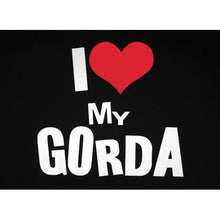 "Load image into Gallery viewer, ""I Love My Gorda"" T-Shirt"