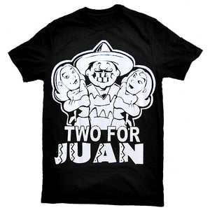 """Two For Juan"" T-Shirt"