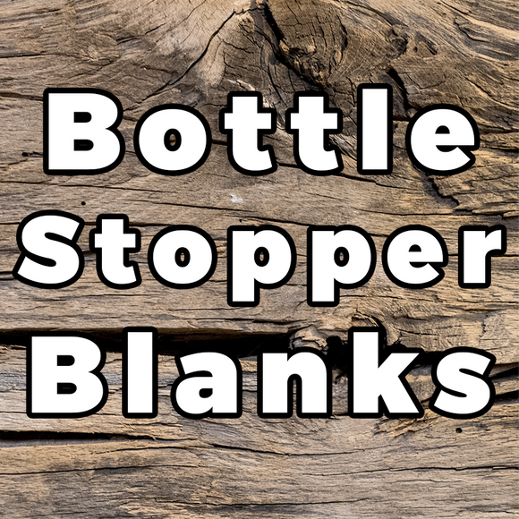 Bottle Stoppers Blanks