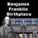 Benjamin Franklin Birthplace