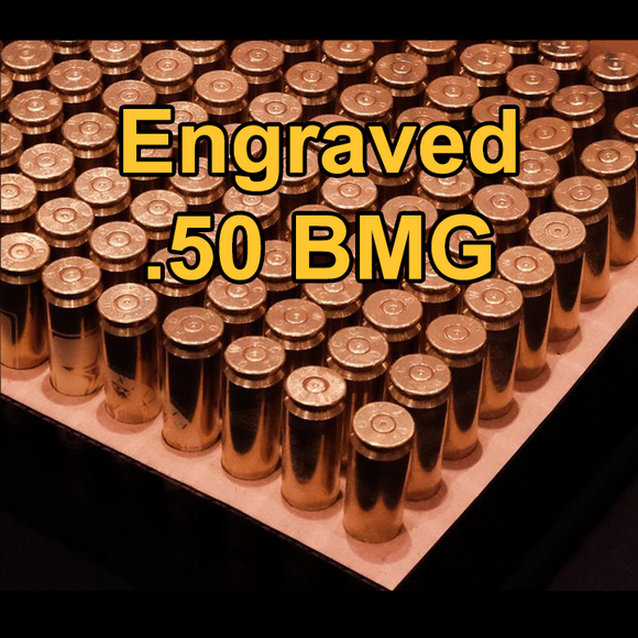 Engraved .50 BMG Shell Casings