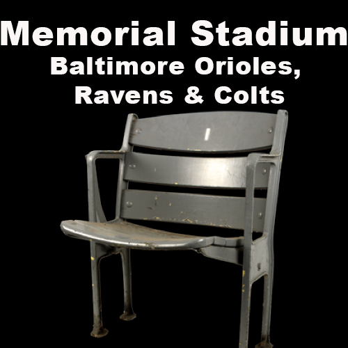 Memorial Stadium (Baltimore Orioles, Ravens, & Colts)