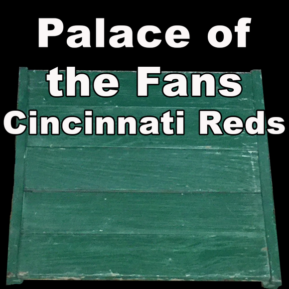 Palace of the Fans (Cincinnati Reds)