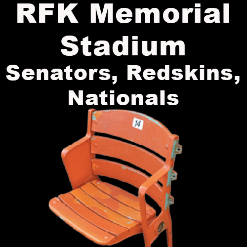 RFK Memorial Stadium (Senators, Redskins, Nationals)