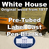 White House – Pre-Tubed Label Cast Blanks