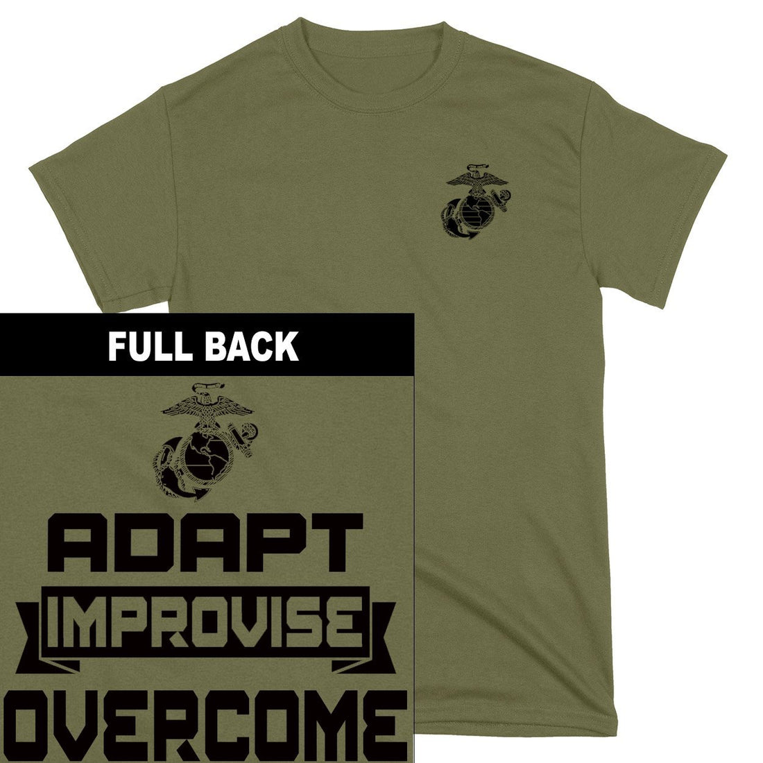Adapt, Improvise, Overcome 2-Sided T-Shirt