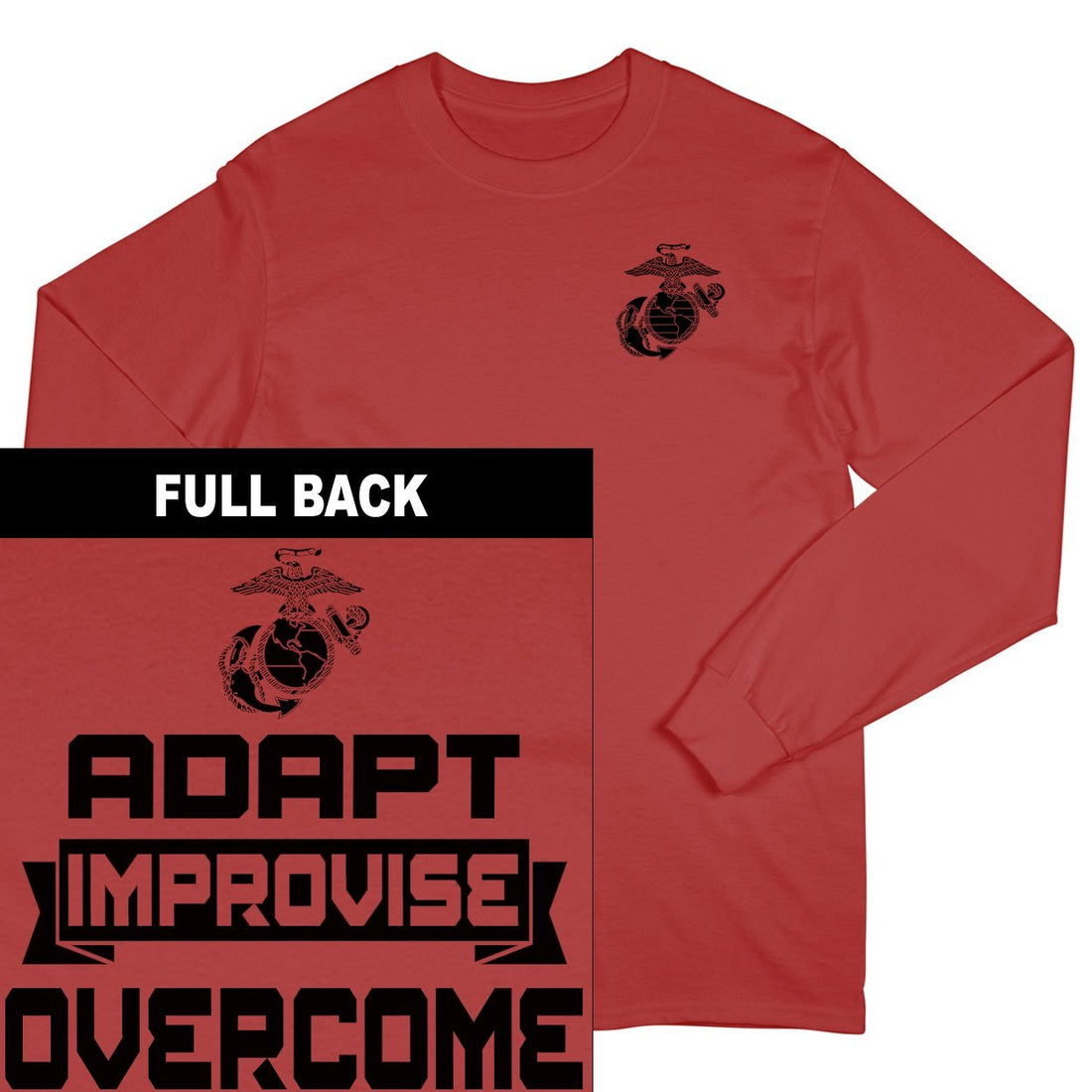 Adapt, Improvise, Overcome 2-Sided Long Sleeve T-Shirt
