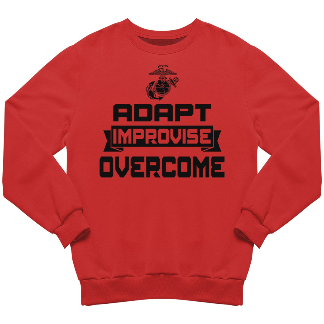 Adapt, Improvise, Overcome Sweatshirt - Marine Corps Direct