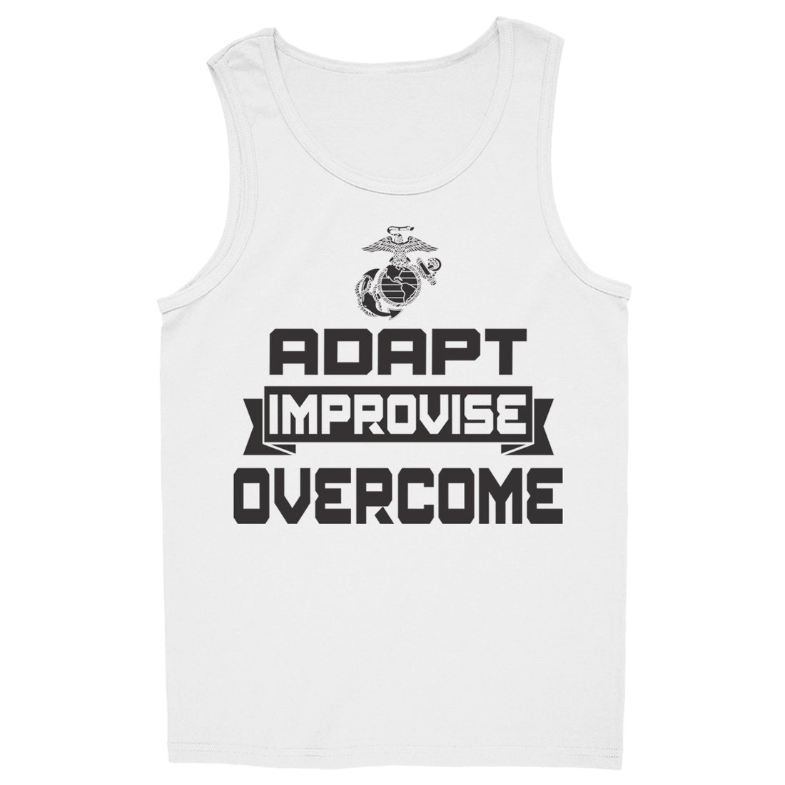 Adapt, Improvise, Overcome Tank