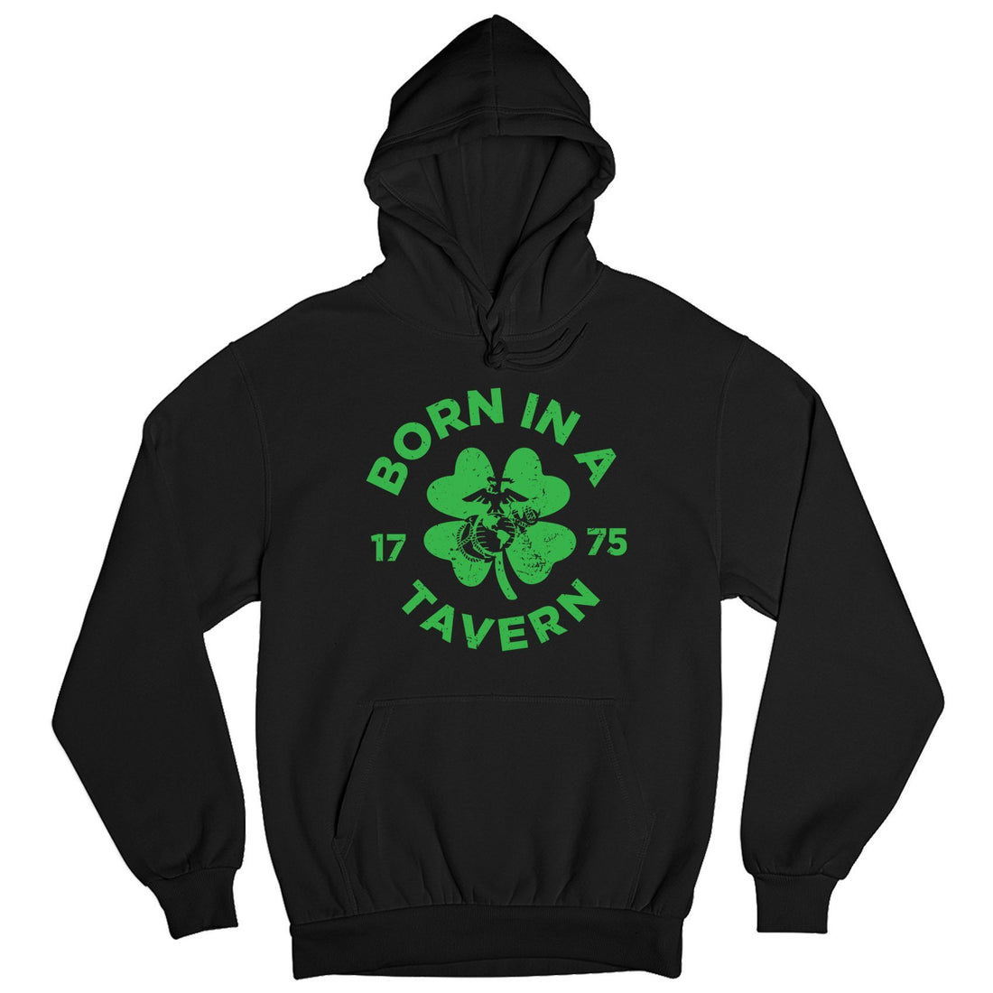 Born In A Tavern St. Patricks Day Hoodie - Marine Corps Direct
