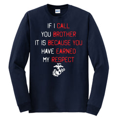 If I Call You Brother Long Sleeve Tee (MULTIPLE COLORS) - Marine Corps Direct  - 1