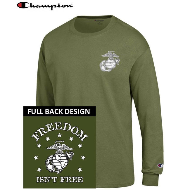 Champion Freedom Isn't Free OD GREEN 2-Sided Long Sleeve T-Shirt - Marine Corps Direct