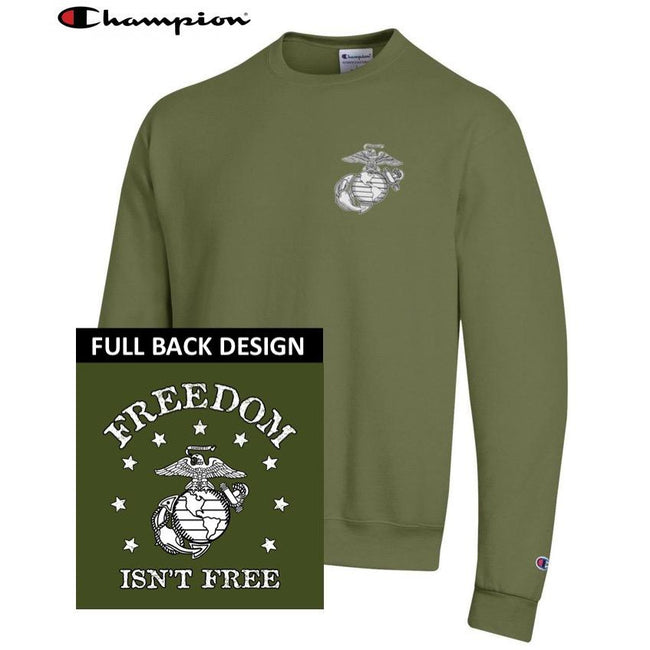 Champion Freedom Isn't Free OD GREEN 2-Sided Power Blend Sweat Shirt - Marine Corps Direct