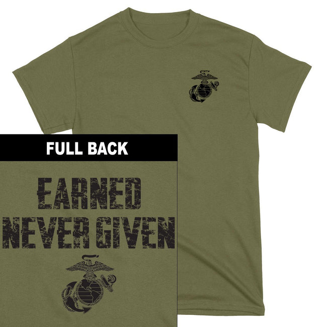 Earned Never Given 2-Sided T-Shirt